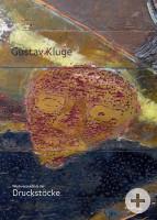 Katalogeinband Gustav Kluge: Druckstöcke 1983–2018